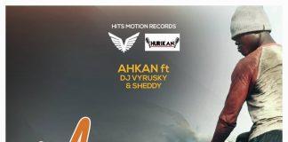 Ahkan ft Sheddy & DJ Vyrusky - Man Dey Hustle