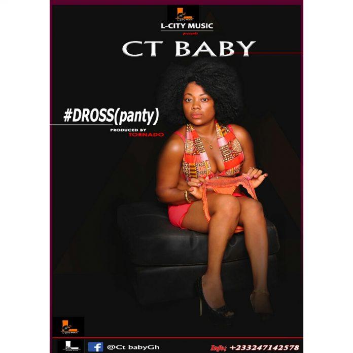 CT Baby - Dross (Panty) (Prod. By Tornado Beatz)