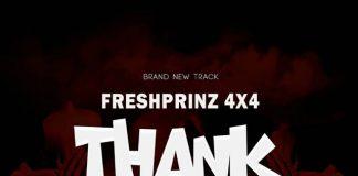 Fresh Prince (4X4) – Thank God
