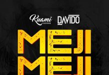 Kuami Eugene x Davido - Meji Meji