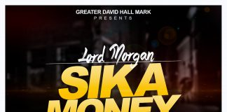 Lord Morgan - Sika (Prod By LM Studio Mixed By PossiGee)