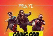Praye - Gbang Gbai (Prod By KiDi)