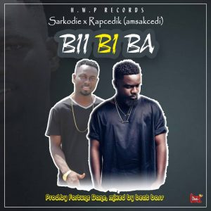 Rap Cedik (Amsakcedi) Ft Sarkodie - Biibi Ba (Mixed By Beatz Boss)