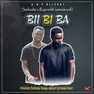 Rap Cedik (Amsakcedi) Ft Sarkodie - Biibi Ba (Mixed By Beatz Boss)