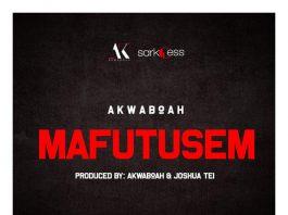 Akwaboah - Mafutusem