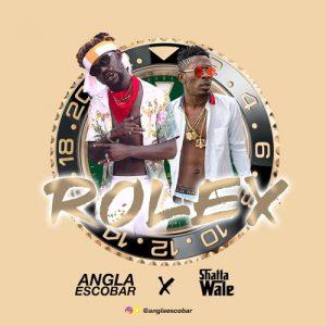 Angla Escobar Ft Shatta Wale - Rolex