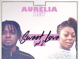 Aurelia Dey Ft Magnom - Sweet Love Remix