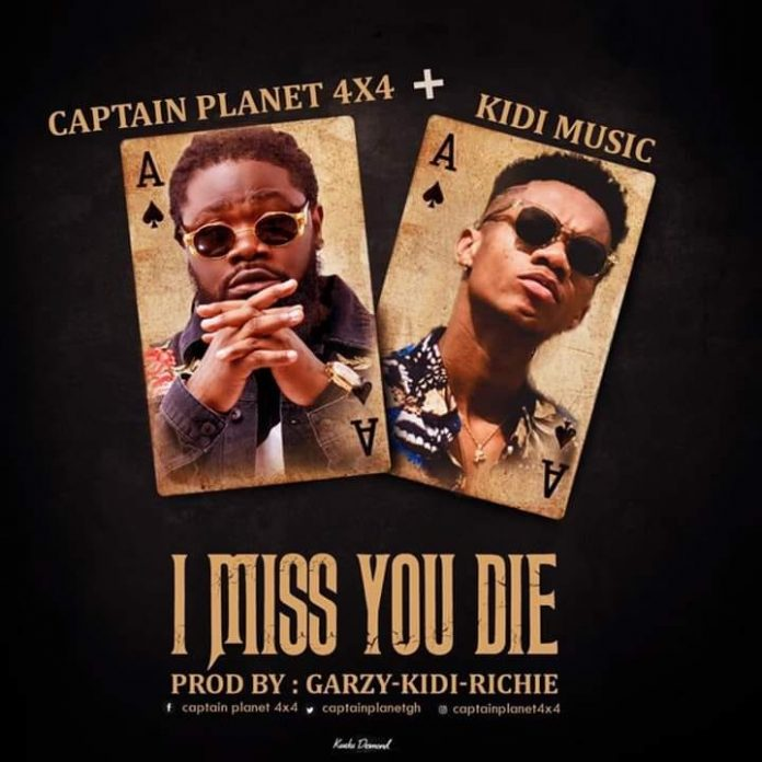 Captain Planet (4x4) ft. KiDi - I Miss You Die