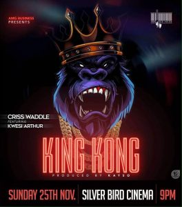 Criss Waddle ft Kwesi Arthur - King Kong