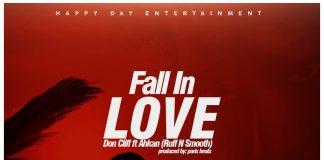 Don Cliff ft Ahkan (Ruff N Smooth) - Fall In Love