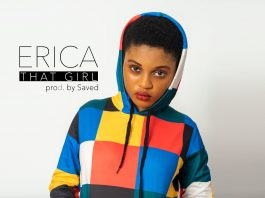 Erica - That Girl (Prod By Saved)