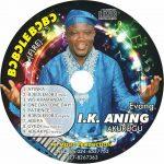 Evangelist IK Aning - Wobete Bobolebobo
