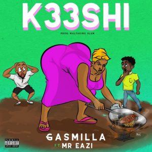 Gasmilla ft Mr Eazi - K33SHI (Prod By Malfaking Slum)