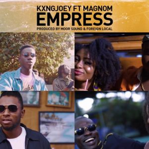 King Joey ft Magnom - Empress