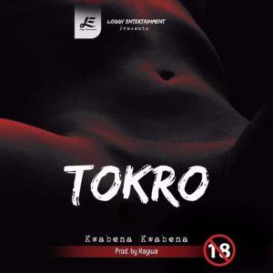 Kwabena Kwabena - Tokro (Prod By Kaywa)