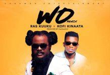 Ras Kuuku ft Kofi Kinaata – Wo Remix