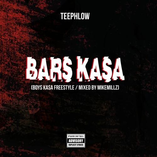 TeePhlow - Bars Kasa (Boys Kasa Freestyle)