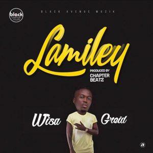 Wisa Greid – Lamiley (Prod By Chapter Beatz)
