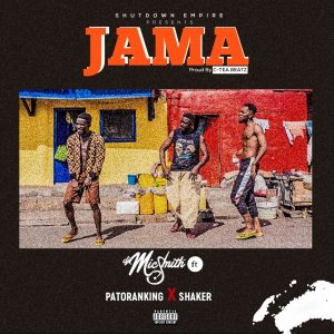 Dj Mic Smith Ft Patoranking & Shaker - Jama