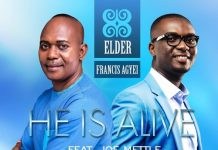 Elder Francis Agyei ft. Joe Mettle - He Is Alive (Remix)