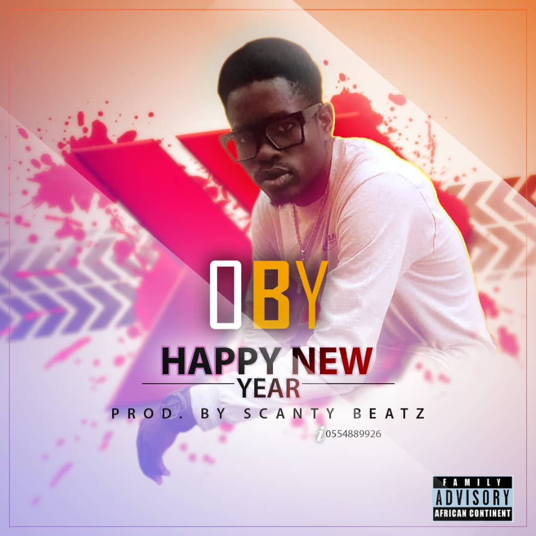 DOWNLOAD MP3 : OBY – Happy New Year (Prod By Scanty Beatz)