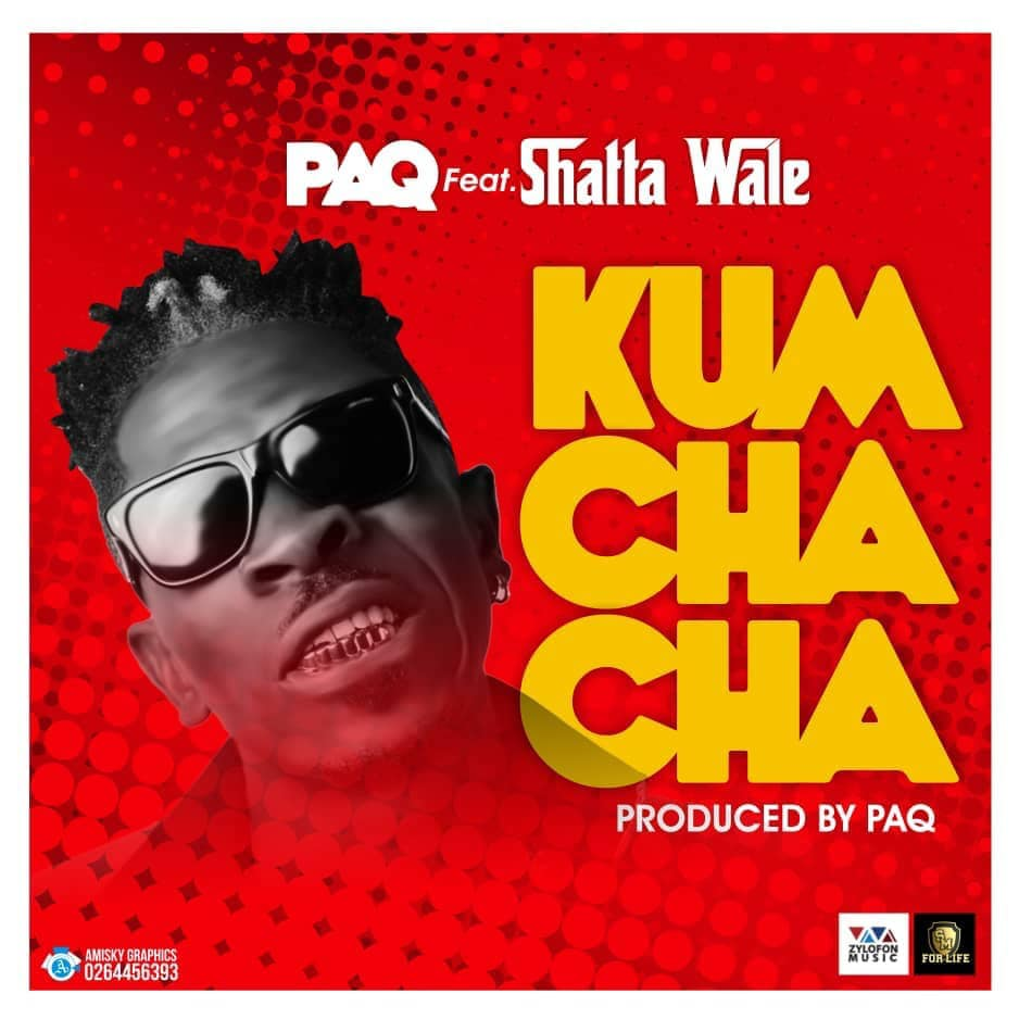 Paq ft Shatta Wale – Kumchacha