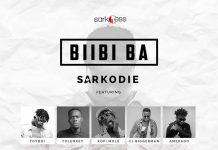 Sarkodie – Biibi Ba Ft. Lyrical Joe x Tulenkey x Frequency x Kofi Mole x Toy Boi x Yeyo x Amerado x 2 Fyngers x OBKAY & CJ Biggerman