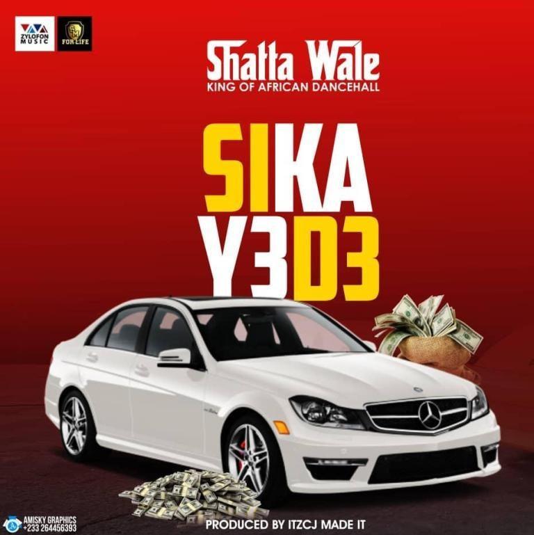 Shatta Wale – Sika Y3 D3