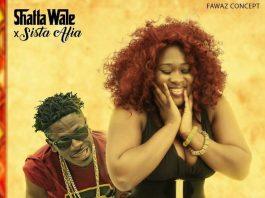 Sista Afia ft. Shatta Wale – Something Dey Go On