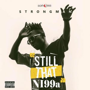 Strongman ft. Kwesi Arthur – My Vibe