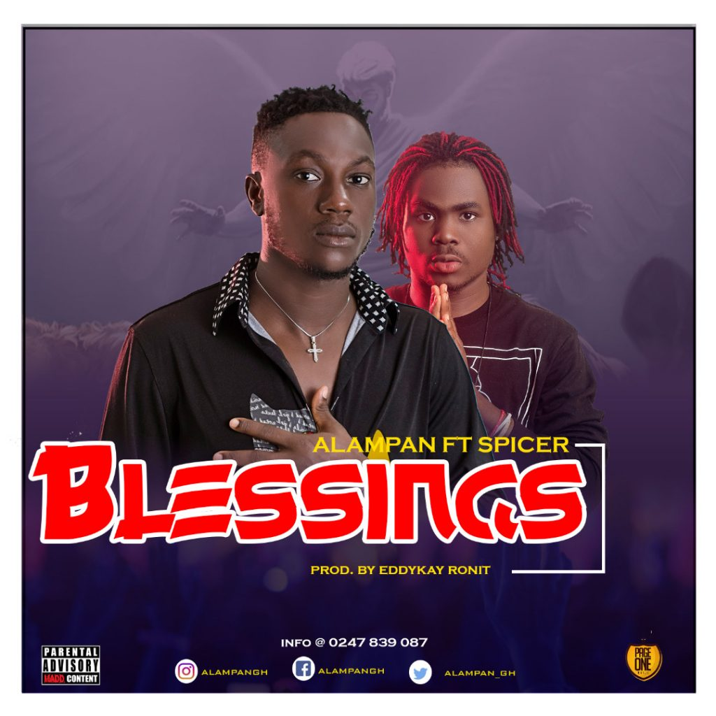 Alampan ft Spicer - Blessings (Prod. by Eddykay Ronit)