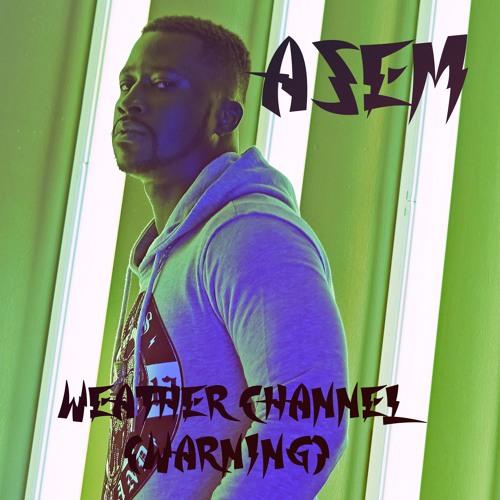 Asem - Weather Channel (Warning)