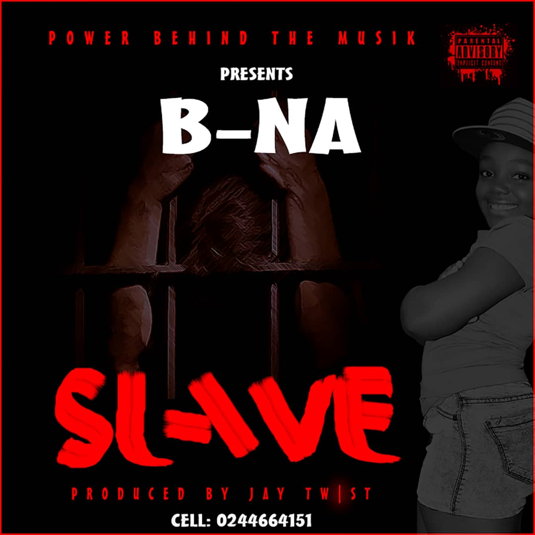 DOWNLOAD MP3 : B-NA – Slave (Prod by Jay Twist)