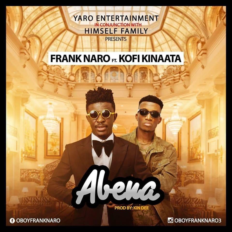 Frank Naro ft Kofi Kinaata - Abena