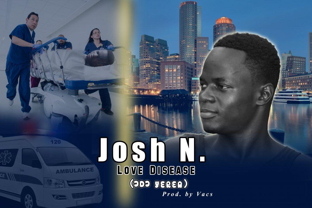 Josh N - Love Disease (Prod By Vacsonit)