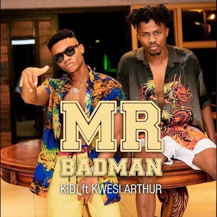 KiDi ft. Kwesi Arthur - Mr Badman (Prod. By MOG)