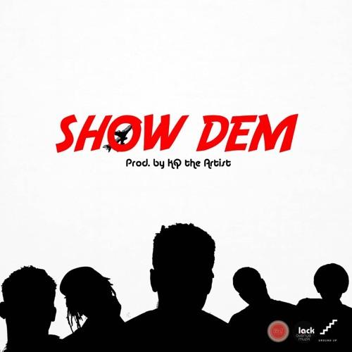 DOWNLOAD MP3 : Shaker x KoJo Cue x Twitch x Kofi Mole x S3fa – Show Dem