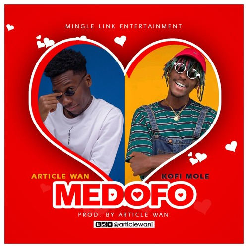 DOWNLOAD MP3 : Article Wan ft. Kofi Mole – Medofo
