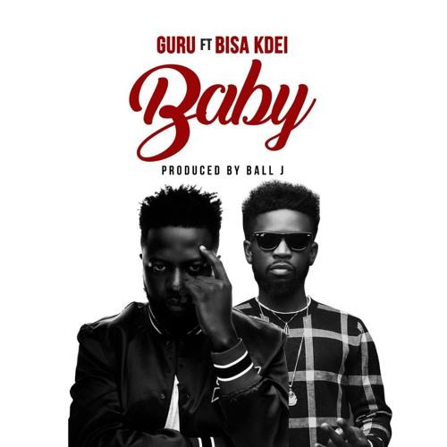 DOWNLOAD MP3 : Guru Ft Bisa Kdei – My Baby