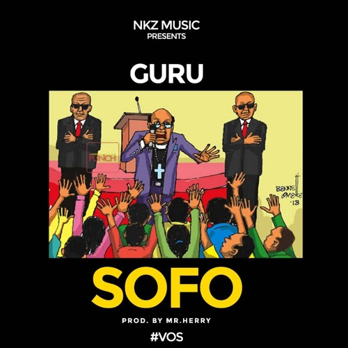 Guru - Sofo (Prod by Mrherry)