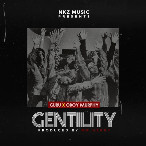 Guru ft. Oboy Murphy - Gentility