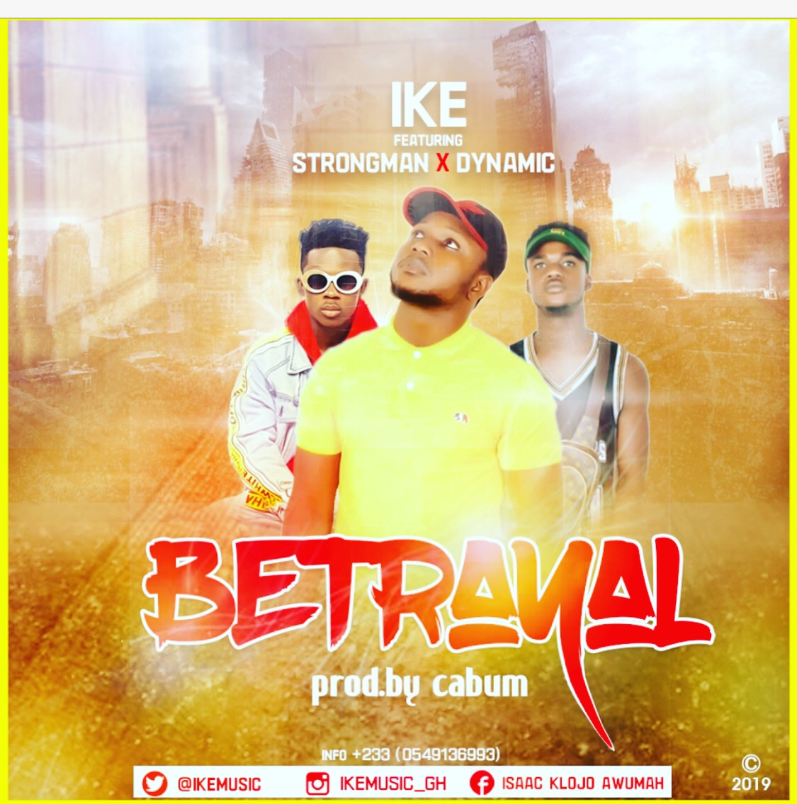 Ike Ft Strongman x Dynamic - Betrayal (Prod By Cabum)