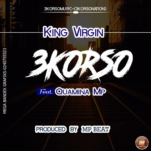 King Virgin x Quamina Mp - 3korso
