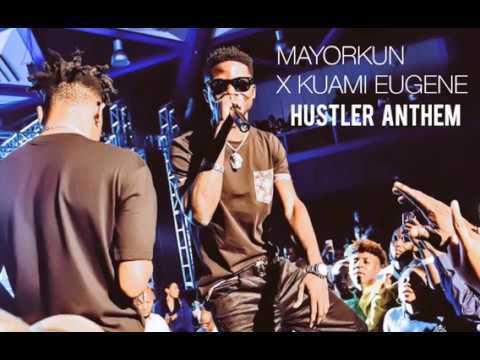 Kuami Eugene x Mayorkun – Hustlers Anthem