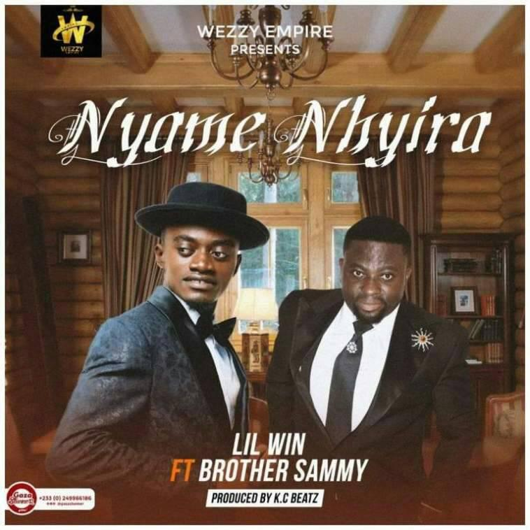 Lil Win Ft Brother Sammy – Nyame Nhyira (Prod By KC Beatz)