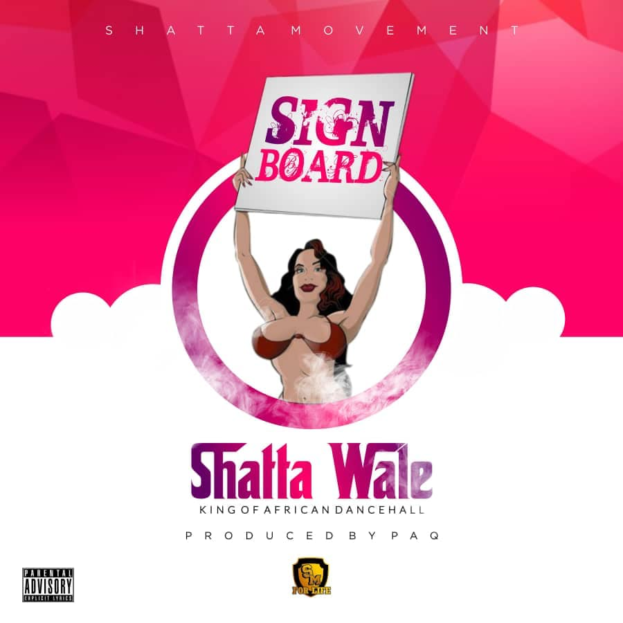 Shatta Wale - Signboard (Prod By Chensee Beatz)
