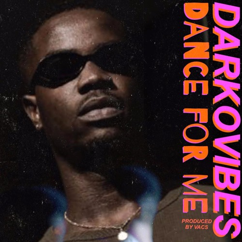 Darkovibes - Dance For Me