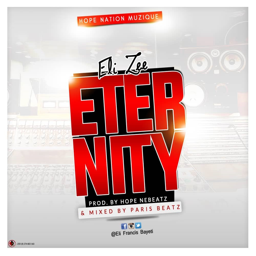 Ely Zee - Eternity (Prod By HopeBeat Mixed By ParisBeatz)