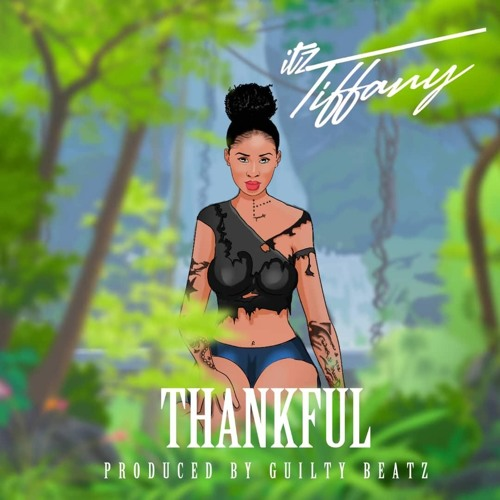 Itz Tiffany - Thankful