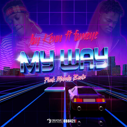 Jay Kenn ft. Fameye - My Way